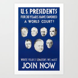 Presidents For 30 Years Have Favored A World Court - 1931 Art Print