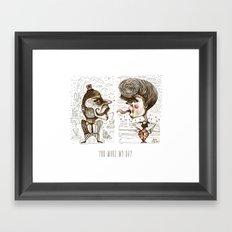 YOU MAKE MY DAY Framed Art Print