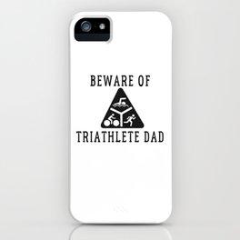 Funny Triathlete Dad Quote iPhone Case