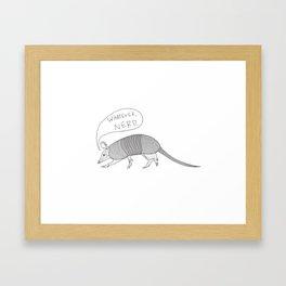 Whatever, Armadillo Framed Art Print