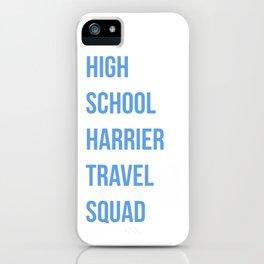 High School Harrier Travel Squad iPhone Case
