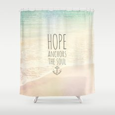 ANCHOR OF HOPE Shower Curtain