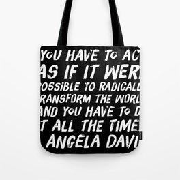 Radically Transform the World Tote Bag