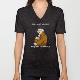 Disregard Wenches Acquire Currency Unisex V-Neck