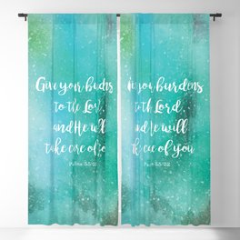 Give your burdens to the Lord, and He will take care of you, Psalms 55:22 Blackout Curtain