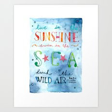 Drink The Wild Air Art Print