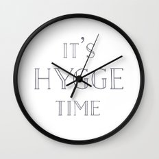 It's Hygge Time Wall Clock