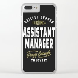 Assistant Manager Clear iPhone Case