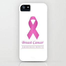Breast cancer awareness pink ribbon- graphic to support women suffering from breast cancer iPhone Case