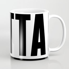 Straight Outta  Toilet Paper Coffee Mug