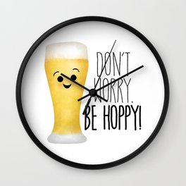 Beer   Don't Worry Be Hoppy Wall Clock