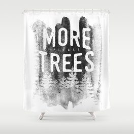 More trees Shower Curtain