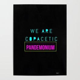 Copacetic Pandemonium Poster