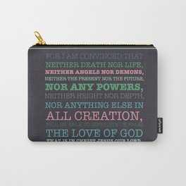 Romans 8:38-39 Carry-All Pouch