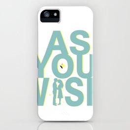 Princess Bride As you Wish iPhone Case