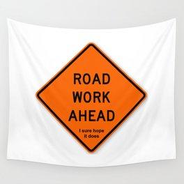 Road Work Ahead Meme Wall Tapestry