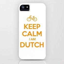 KEEP CALM I AM DUTCH iPhone Case