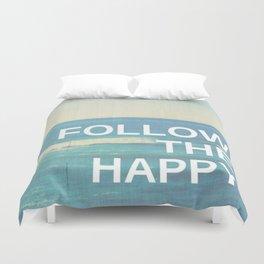 Follow the Happy Duvet Cover
