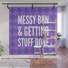 Messy Bun & Getting Stuff Done (Purple Checkered Pattern) Wall Mural