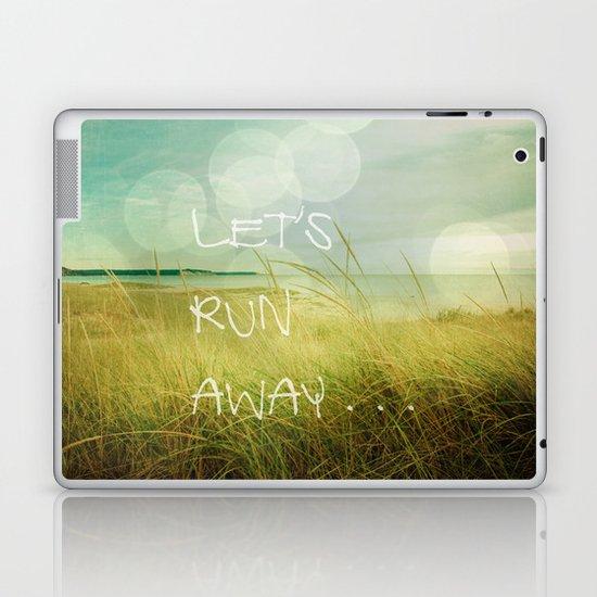 Let's Run Away Laptop & iPad Skin