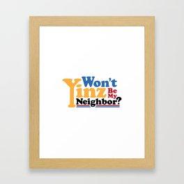 Won't Yinz Be? Framed Art Print