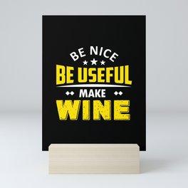 Winemaker paelzer wine love Mini Art Print