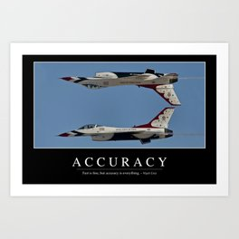 Accuracy: Inspirational Quote and Motivational Poster Art Print