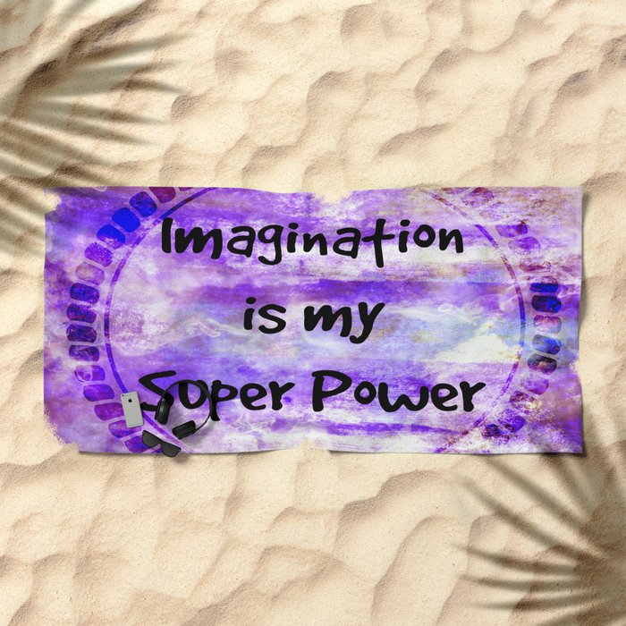 IMAGINATION IS MY SUPER POWER Inspirational Fine Art Painting Typography Lavender Purple Clouds Beach Towel