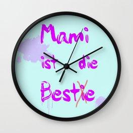 Mami ist die Bestie Wall Clock