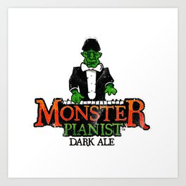 Monster Pianist Dark Ale logo weathered Art Print