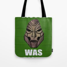 Victor Was Right Tote Bag