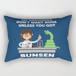 Unless you've got bunsen!  Rectangular Pillow