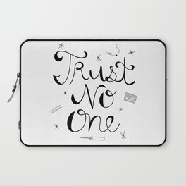 Trust No One Laptop Sleeve