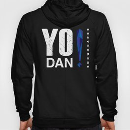 Yo Dan! Hoody