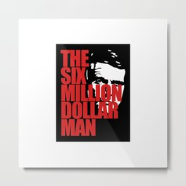 THE SIX MILLION DOLLAR MAN SILHOUETTE Metal Print