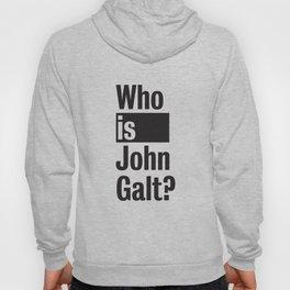 Who Is John Galt? Atlas Shrugged Ayn Rand Hoody