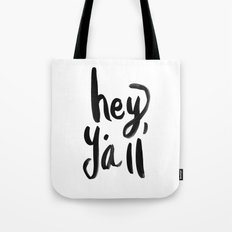 Hey Y'all brushed lettering Tote Bag