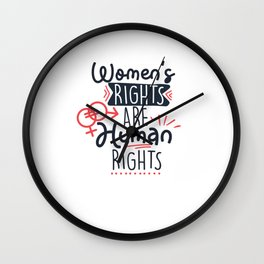 Womens Rights Are Human Right Feminist Empowerment Wall Clock