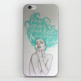 KEEP YOUR HEAD, HEELS & STANDARDS HIGH iPhone Skin