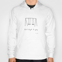 home Hoodies featuring don't forget to play by Marc Johns