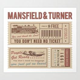 Mansfield&Turner - People Get Ready Art Print