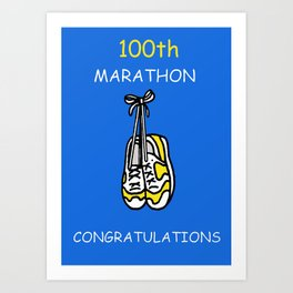 100th Marathon Congratulations. Art Print