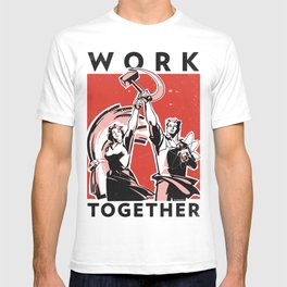 Work Together T-shirt