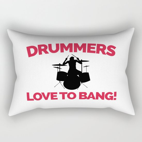 Drummers Love To Bang Music Quote Rectangular Pillow