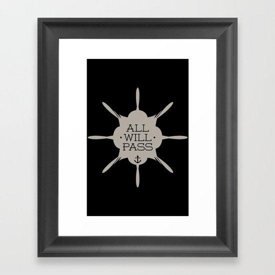 All Will Pass Framed Art Print