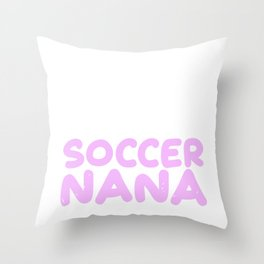Grandson Soccer Player Nana Grandmother Grandchild Throw Pillow