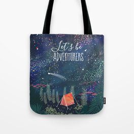 Let´s be adventurers Tote Bag