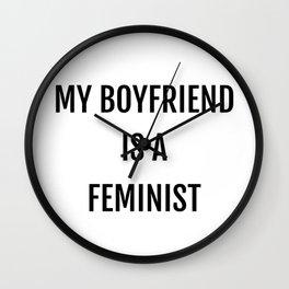 My Boyfriend Is A Feminist Wall Clock