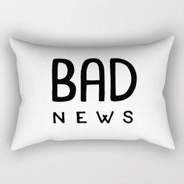 Bad News Rectangular Pillow