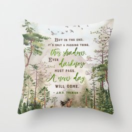 But in the end Throw Pillow